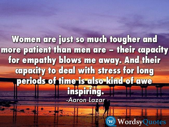 Aaron Lazar women inspiring quotes