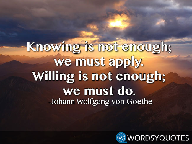 johann wolfgang von goethe motivational quotes