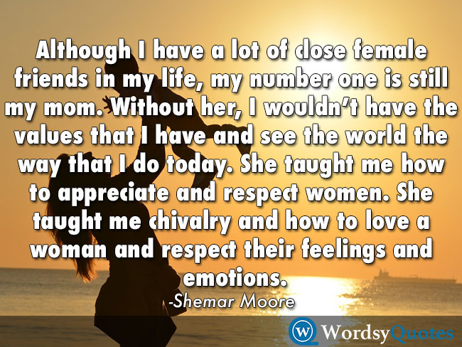 shemar moore mother respect women quotes