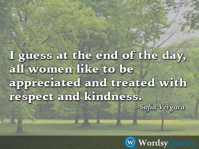 Sofia Vergara respect women quotes