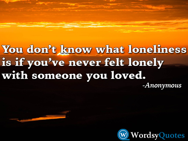 Anonymous Lonely quotes