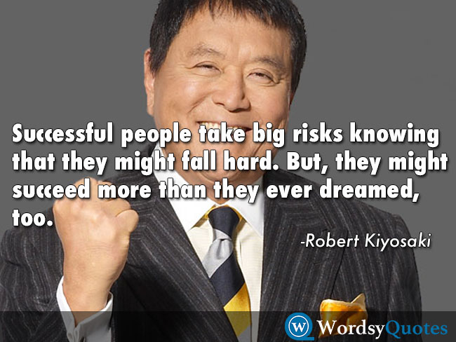 Robert Kiyosaki - success quotes