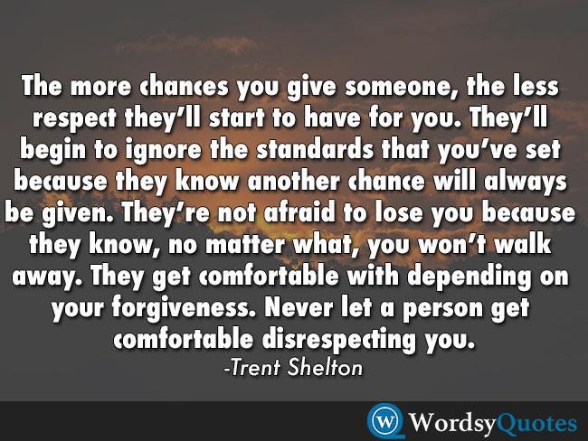 Trent Shelton respect quotes