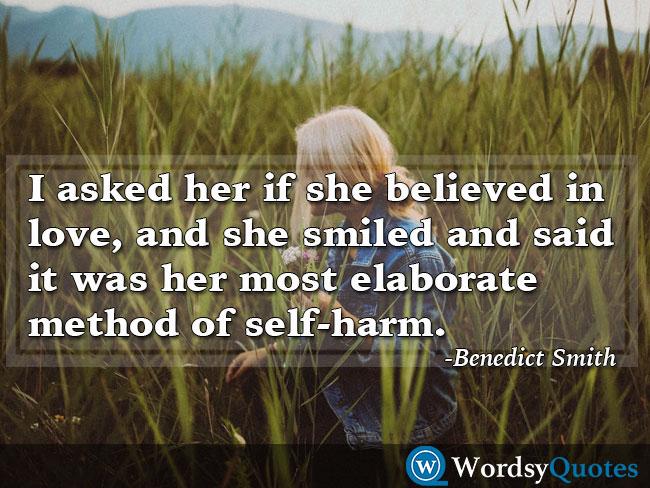 Benedict Smith sad quotes