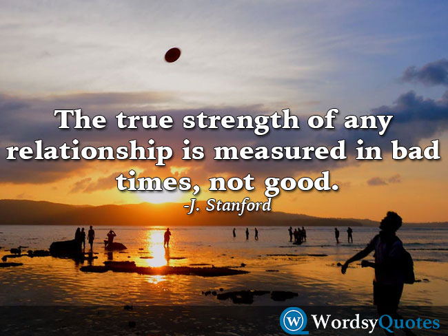 J. Stanford - Relationship Quotes