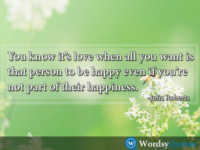 Julia Roberts love quotes