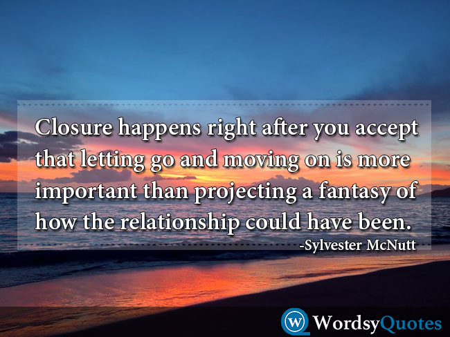Sylvester McNutt movingon moving on quotes