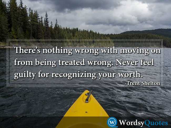 Trent Shelton movingon moving on quotes