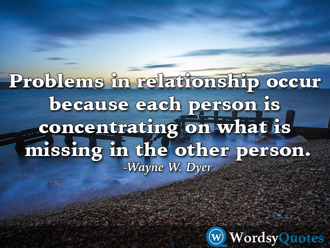 Wayne W. Dyer - relationship quotes