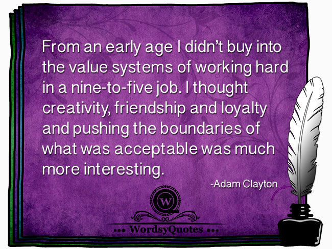 Adam Clayton - age quotes