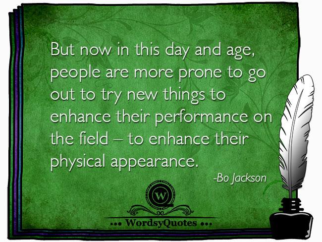 Bo Jackson - beauty age quotes
