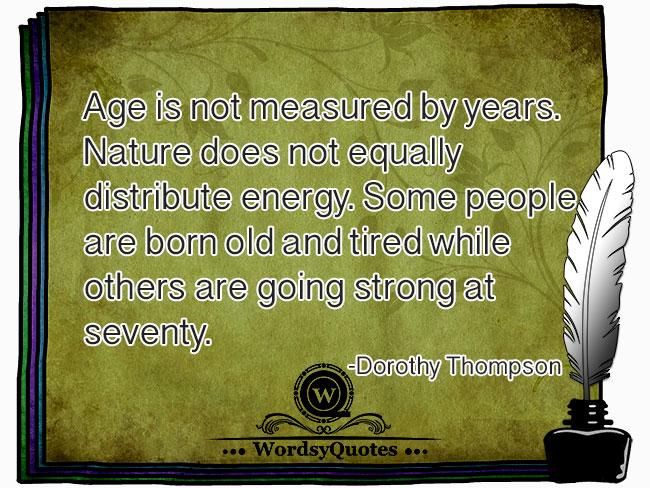 Dorothy Thompson - age quotes