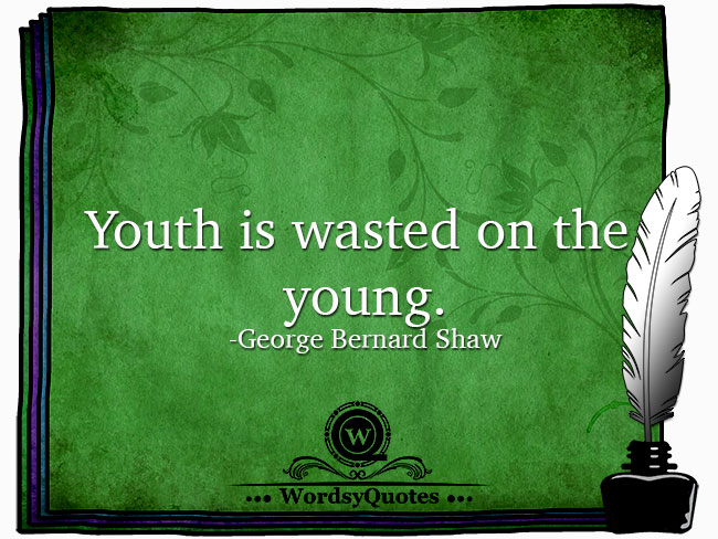 George Bernard Shaw - age quotes