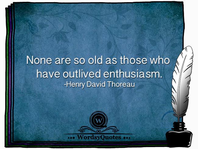 Henry David Thoreau - age quotes