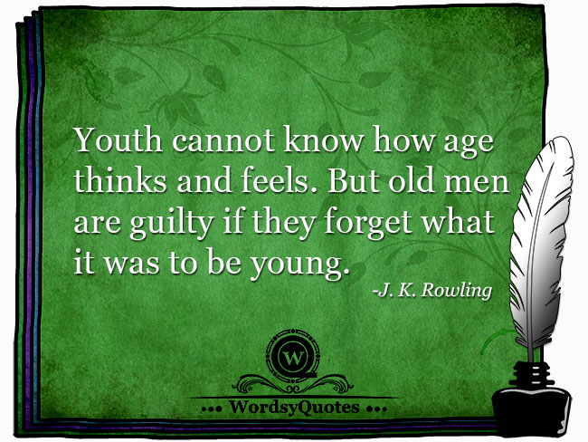 J. K. Rowling - age quotes