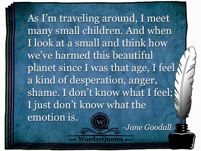 Jane Goodall - age quotes