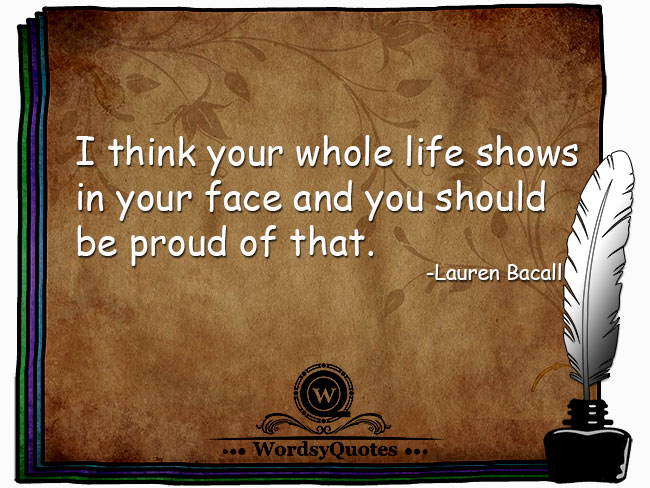 Lauren Bacall - age quotes