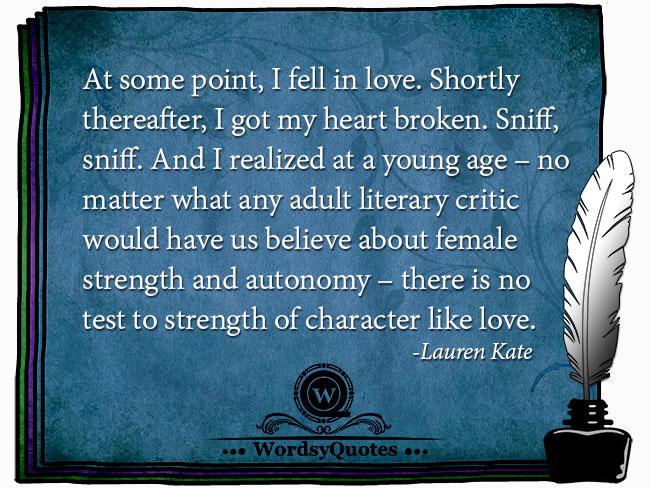 Lauren Kate - age love strength women quotes