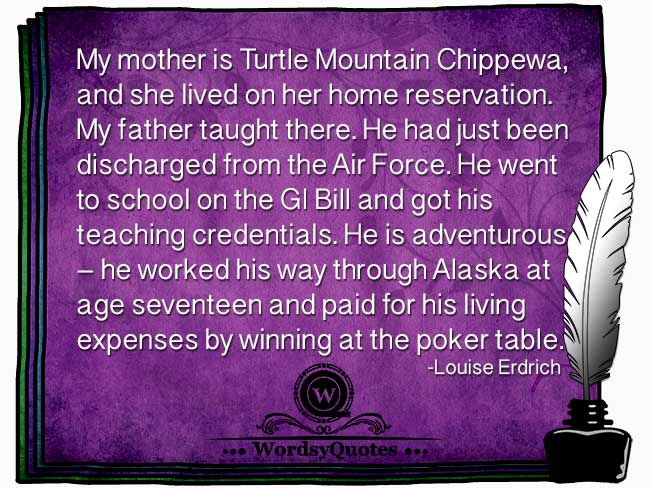 Louise Erdrich - age quotes