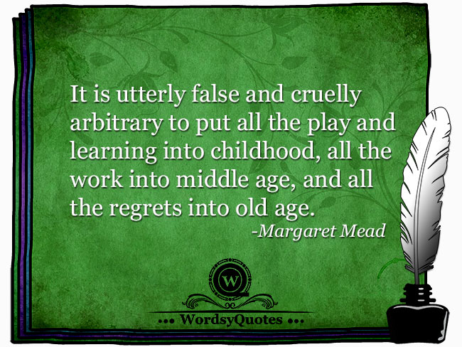 Margaret Mead - age quotes