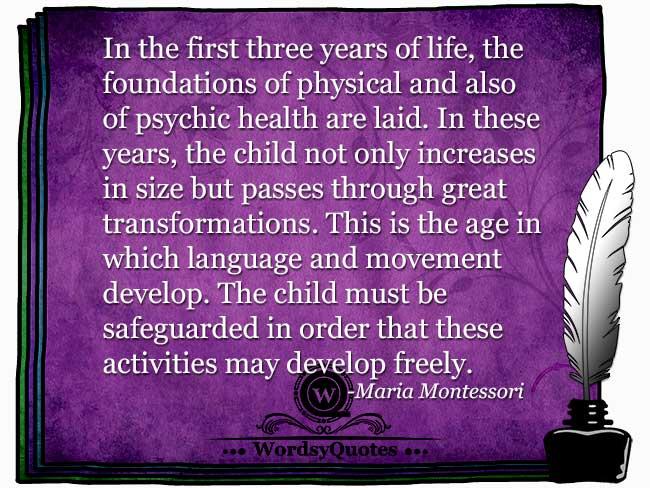 Maria Montessori - age quotes