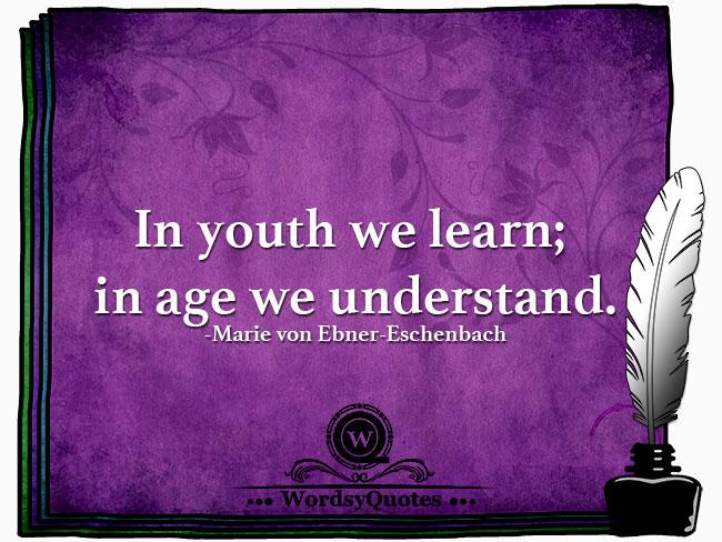 Marie von Ebner-Eschenbach - age quotes