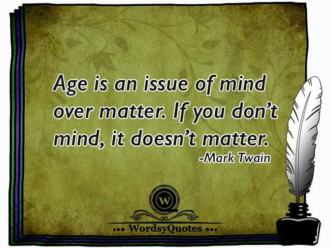 Mark Twain - age quotes