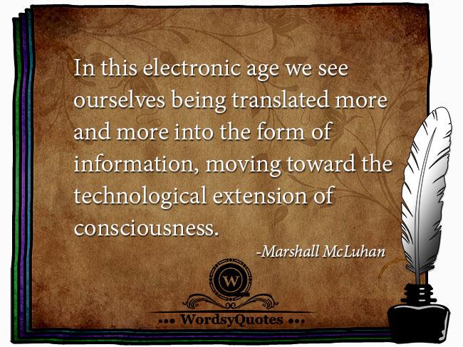 Marshall McLuhan - age quotes