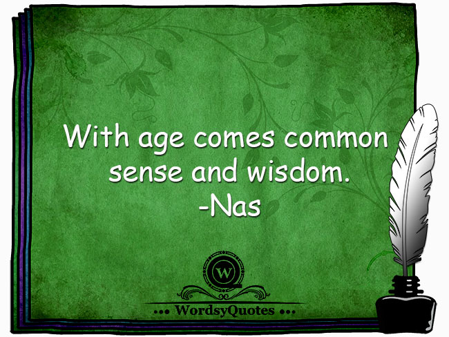 Nas - age quotes