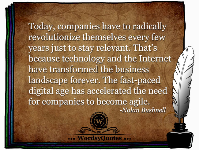 Nolan Bushnell - age technology quotes