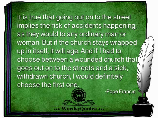 Pope Francis - age quotes