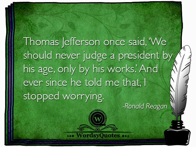 Ronald Reagan - age politics quotes
