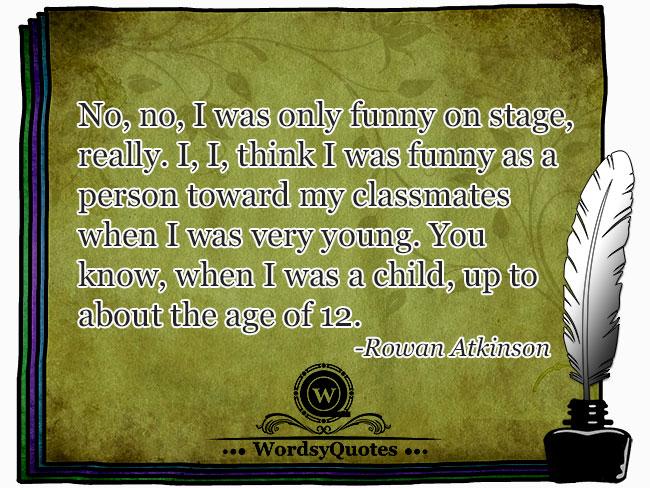 Rowan Atkinson - age quotes