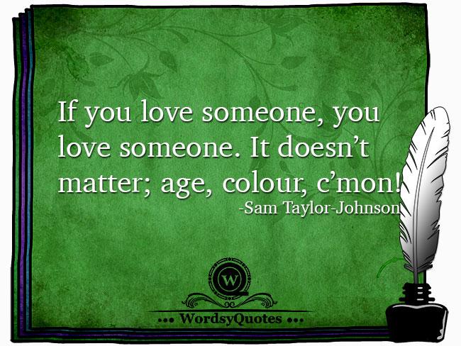 Sam Taylor-Johnson - love quotes