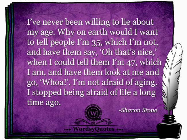 Sharon Stone - age quotes