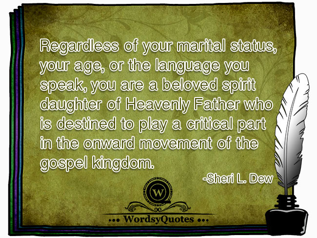 Sheri L. Dew - age religious or christian quotes