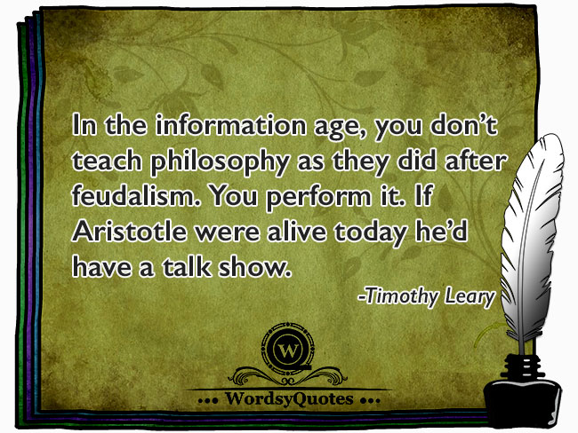 Timothy Leary - age quotes