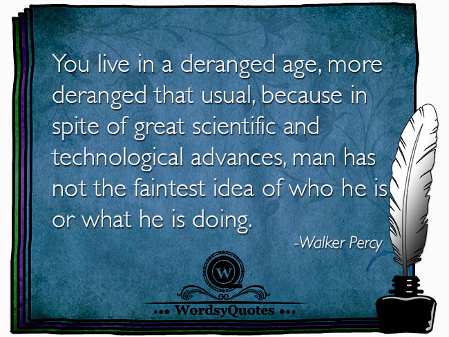 Walker Percy - age quotes